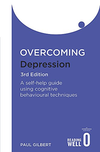 Book Overcoming Depression 3rd Edition: A self-help guide using cognitive behavioural techniques (Overcom PDF