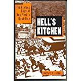 Hell's Kitchen;: The roaring days of New York's wild West Side