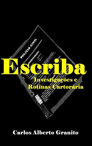 ESCRIBA: Investigações e Rotinas Cartorárias