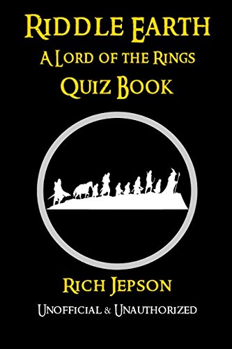 Book cover from Riddle Earth: A Lord Of The Rings Quiz Book by Rich Jepson