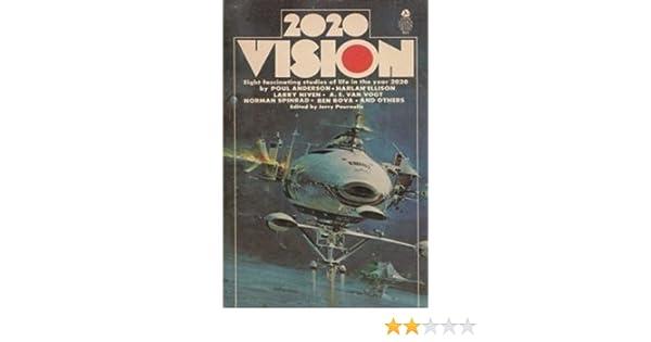 2020 Vision: Jerry Pournelle: Amazon.com: Books