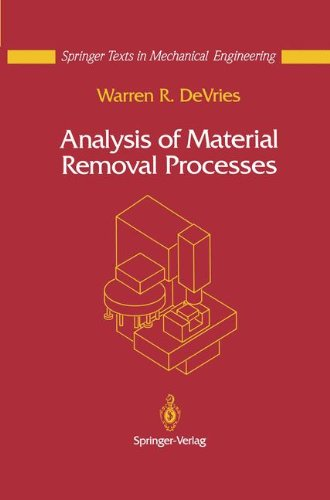 Analysis of Material Removal Processes (Mechanical Engineering Series)