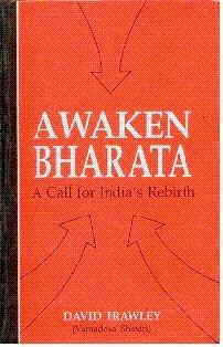 Awaken Bharata: A Call for India's - Reborn India