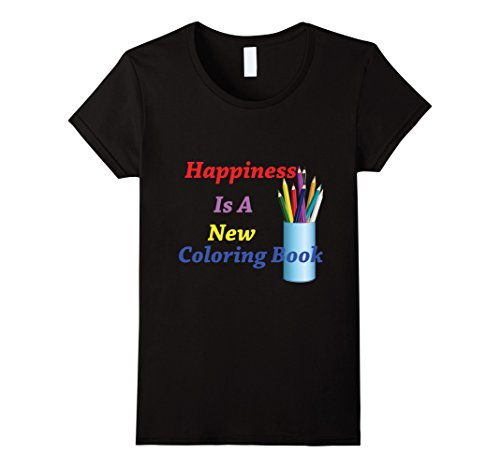 Women's Happiness Is A New Coloring Book T-shirt Small Black