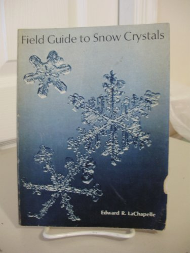 Field Guide to Snow Crystals