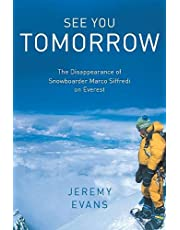 See You Tomorrow: The Disappearance of Snowboarder Marco Siffredi on Everest
