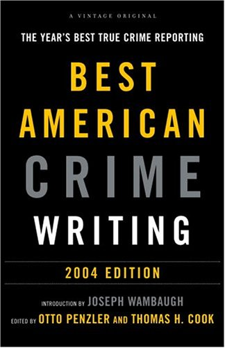 Download The Best American Crime Writing: 2004 Edition: The Year's Best True Crime Reporting PDF
