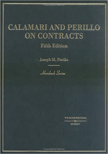 Calamari and perillo on contracts fifth edition hornbook series calamari and perillo on contracts fifth edition hornbook series joseph m perillo john d calamari 9780314264855 amazon books fandeluxe Image collections
