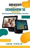 AMAZON ECHO SHOW 10 With ALEXA: Simplified user