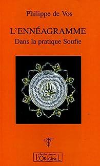L'ennéagramme : Dans la pratique soufie par  Philippe de Vos
