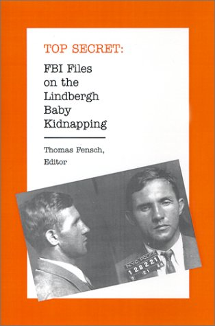 FBI Files on the Lindbergh Baby Kidnapping (Top Secret) pdf