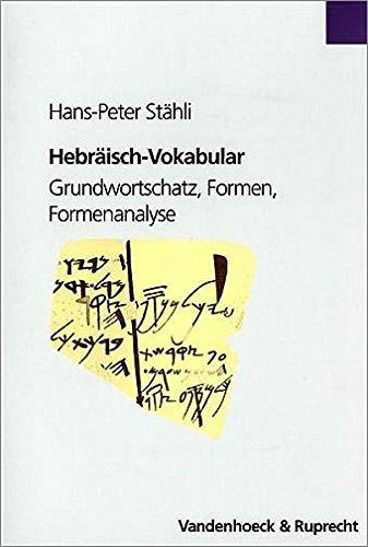 Hebräisch-Vokabular. Grundwortschatz, Formen, Formenanalyse Taschenbuch – 1. Januar 1984 Hans-Peter Stähli Vandenhoeck & Ruprecht 3525521766 History / General