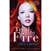 Trial By Fire (Going Down in Flames)