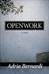 Openwork: A Novel