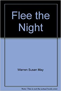 Book Flee the Night by Warren Susan May (2005-08-01)