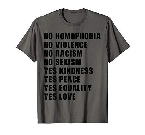 no homophobia no violence no racism no sexism protest tshirt