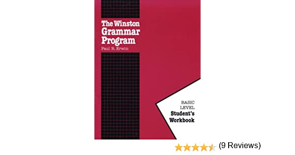 The Winston Grammar Program: Basic Level Student's Workbook: Paul ...