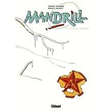 MANDRILL T06 : LE CHEVAL DE TROIE