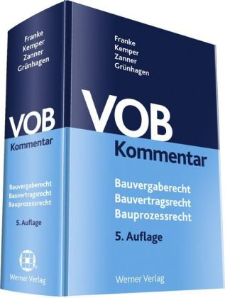 VOB-Kommentar: Bauvergaberecht - Bauvertragsrecht - Bauprozessrecht Gebundenes Buch – 1. Juli 2013 Horst Franke Ralf Kemper Christian Zanner Matthias Grünhagen