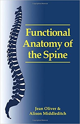 Functional Anatomy Of The Spine 9780750600521 Medicine Health