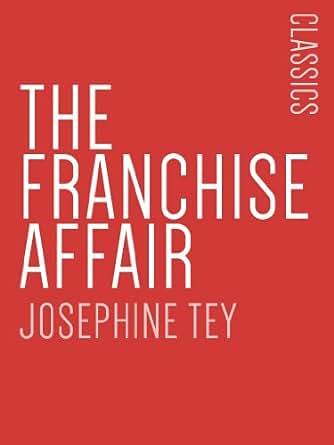 ^^13/2020^^ The Franchise Affair (Josephine Tey)