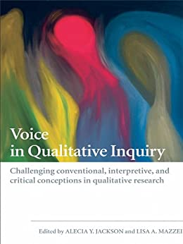 voice in qualitative research Nurse educ today 2011 aug31(6):628-32 doi: 101016/jnedt201010030 epub 2010 nov 16 nursing students and the issue of voice: a qualitative study bradbury-jones c(1), sambrook s, irvine f author information: (1)post doctoral research fellow, university of dundee, school of nursing & midwifery, 11 airlie.
