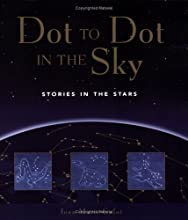 Stories in the Stars (Dot to Dot in the Sky)