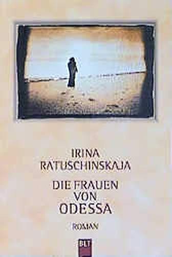 Die Frauen von Odessa. (Odessa Frauen)
