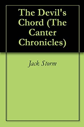 Amazon.com: The Devil's Chord (The Canter Chronicles Book