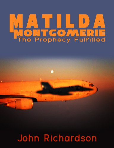Matilda Montgomerie The Prophecy Fulfilled