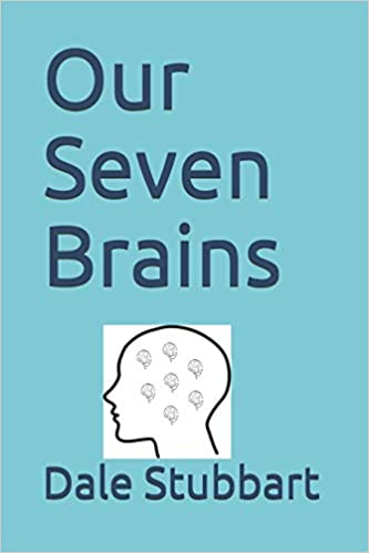 Our Seven Brains