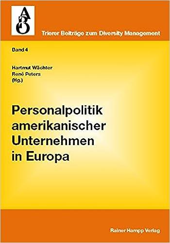 Personalpolitik amerikanischer Unternehmen in Europa