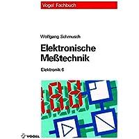 Elektronische Messtechnik (Elektronik)