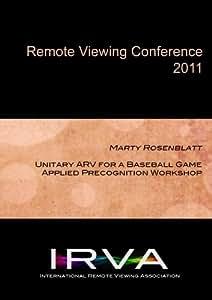 Marty Rosenblatt - Unitary ARV for a Baseball Game: Workshop (IRVA 2011)