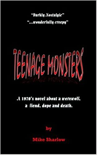 Teenage Monsters A 1970 S Novel About A Werewolf A Fiend Dope And