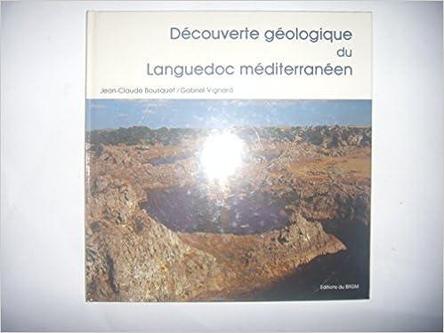 Découverte géologique du languedoc méditerranéen french edition