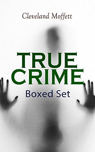 #freebooks – TRUE CRIME Boxed Set: Detective Cases from the Archives of Pinkerton (Including The Mysterious Card & Its Sequel) by Cleveland Moffett