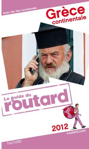 Guide Du Routard Grèce Continentale 2012