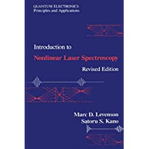 Introduction to Nonlinear Laser Spectroscopy 2e (Optics & Photonics Series)