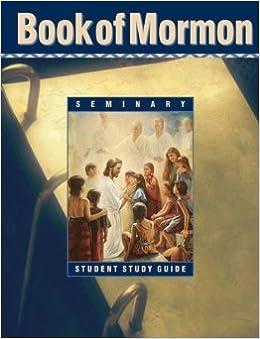 Book of Mormon: Seminary Student Study Guide: Amazon com: Books