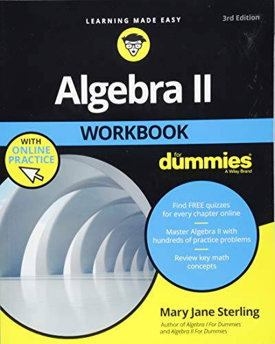 Algebra II Workbook For Dummies (Algebra 2 Workbook Answer Key)