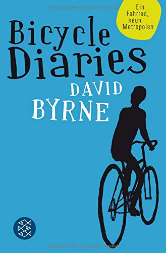 Bicycle Diaries  Ein Fahrrad Neun Metropolen