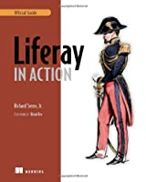 Liferay in Action: The Official Guide to Liferay Portal Development