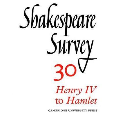 "[(Shakespeare Survey: ""Henry IV"" to ""Hamlet"" v.30)] [Author: Kenneth Muir] published on (December, 2002) ebook"