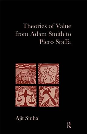 Theories of Value from Adam Smith to Piero Sraffa - Kindle