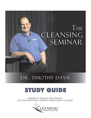 The Cleansing Seminar Study Guide