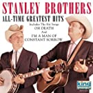 Stanley Brothers - All Time Greatest Hits