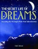 The Secret Life of Dreams, Clare Gibson, 1592231012