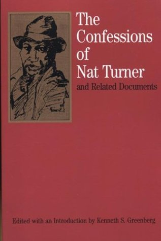 The Confessions of Nat Turner: and Related Documents (Bedford Cultural Editions Series) by Nat Turner (1996-02-15)