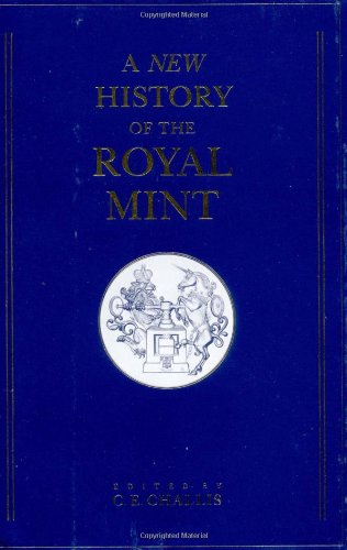 A New History of the Royal Mint